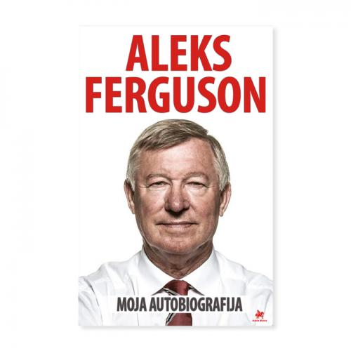 Moja autobiografija – Aleks Ferguson