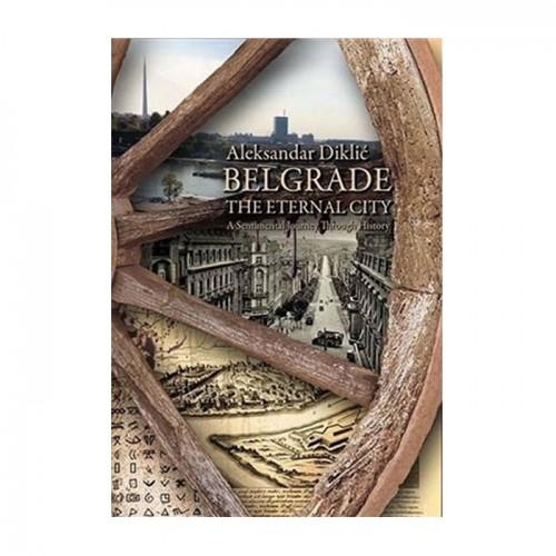 Belgrade the eternal city