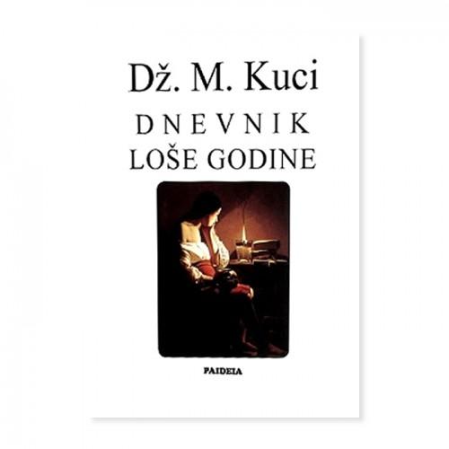 Dnevnik loše godine – Dž.M. Kuci