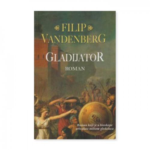 Gladijator – Filip Vandenberg