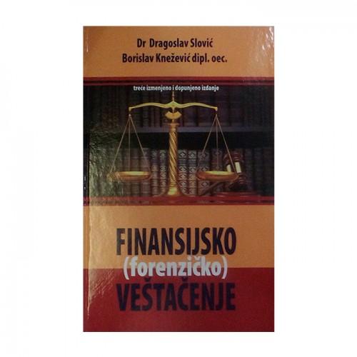 Finansijsko (forezinčko)  veštačenje - Dragoslav Slović, Borislav Knežević