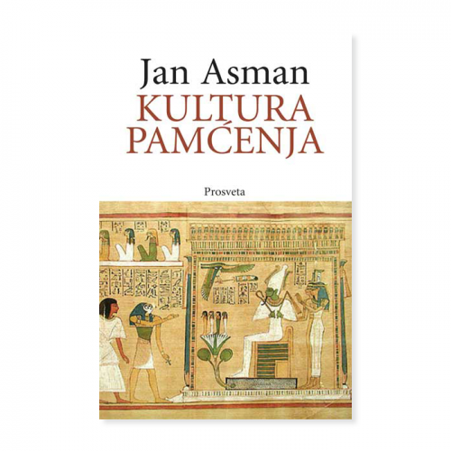 Kultura pamćenja – Jan Asman