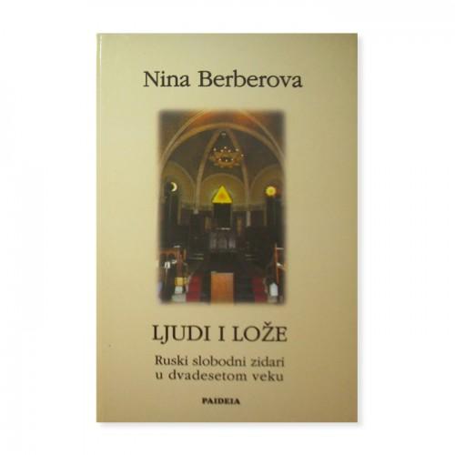 Ljudi i lože (ruski slobodni zidari u XX veku) – Nina Berberova