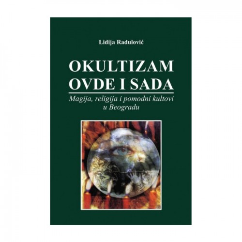 Okultizam ovde i sada – Lidija Radulović