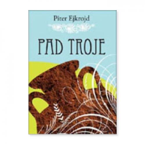 Pad Troje – Piter Ejkrojd