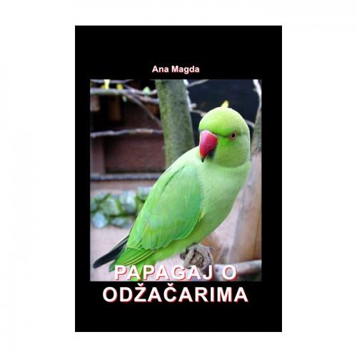 Papagaj o odžačarima – Ana Magda