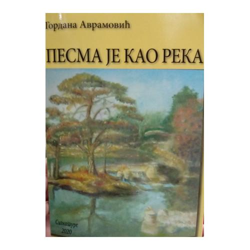 Pesma je kao reka - Gordana Avramović