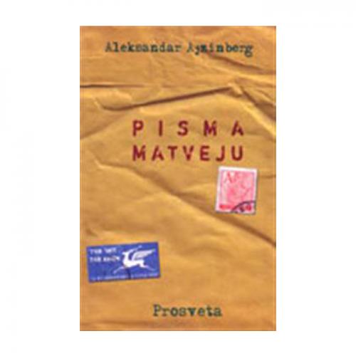 Pisma Matveju – Aleksandar Ajzinberg