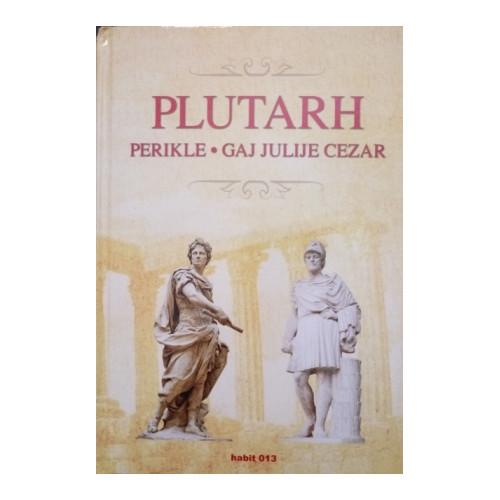 Perikle / Gaj Julije Cezar - Plutarh
