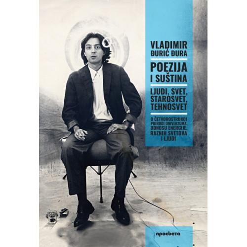 Poezija i suština - Vladimir Đurić Đura
