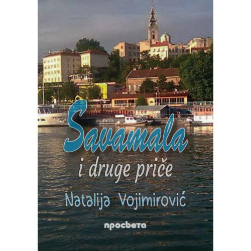 Savamala i druge priče - Natalija Vojimirović