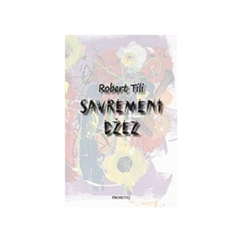 Savremeni džez – Robert Tili