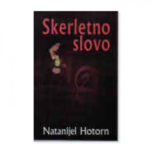 Skerletno slovo – Natanijel Hotorn