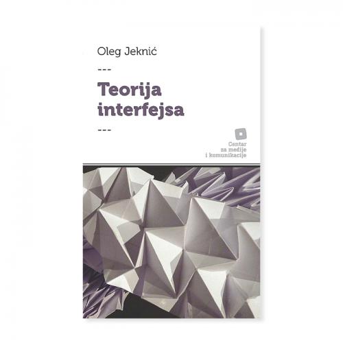 Teorija interfejsa – Oleg Jeknić