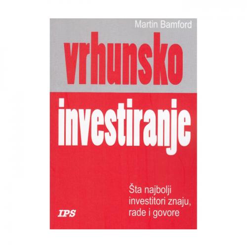 Vrhunsko investiranje – Martin Bomford