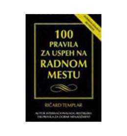 100 pravila za uspeh na radnom mestu – Ričard Templar