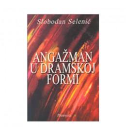 Angažman u dramskoj formi – Slobodan Selenić