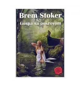 Gospa sa pokrovom – Brem Stoker