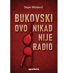 Bukovski ovo nikad nije radio - Dejan Milošević