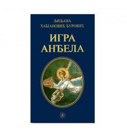 Igra anđela – Ljiljana Habjanović Đurović