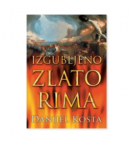 Izgubljeno zlato Rima – Danijel Kosta