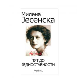 Put do jednostavnosti –  Milena Jesenska