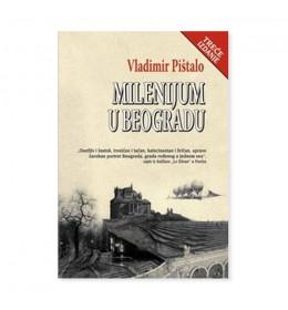 Milenijum u Beogradu – Vladimir Pištalo