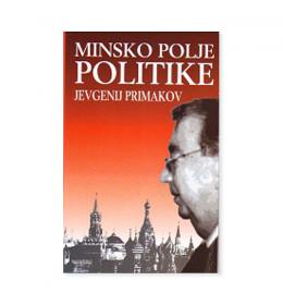 Minsko polje politike – Jevgenij Primakov