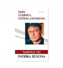 Najbolje od Patrika Besona: Dara, Lenjivica, Veština zavođenja