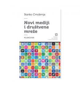 Novi mediji i društvene mreže – Stanko Crnobrnja