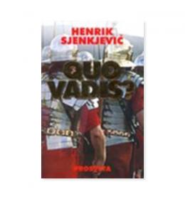 Quo vadis? – Henrik Sjenkjevič