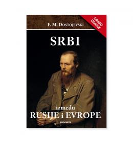 Srbi između Rusije i Evrope – F. M. Dostojevski