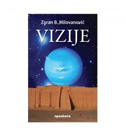 Vizije – Zoran Milovanović